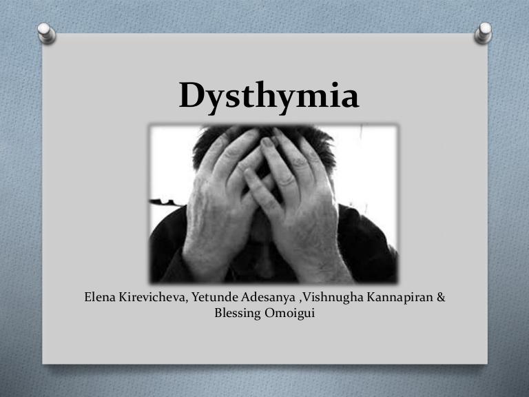 Дистимия - что это и чем отличается от депрессии, способы лечения. дистимия — что это такое, симптомы и способы лечения расстройства