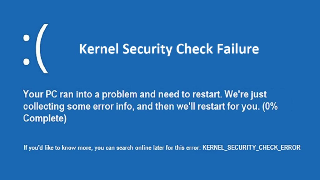 Kernel security check failure in windows 10 [fixed]