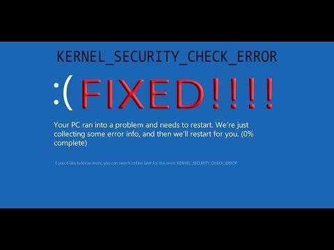 Kernel security check error – fix for windows xp, vista, 7, 8, 8.1, 10