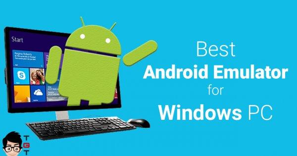 Лучшие эмуляторы android длякомпьютеров